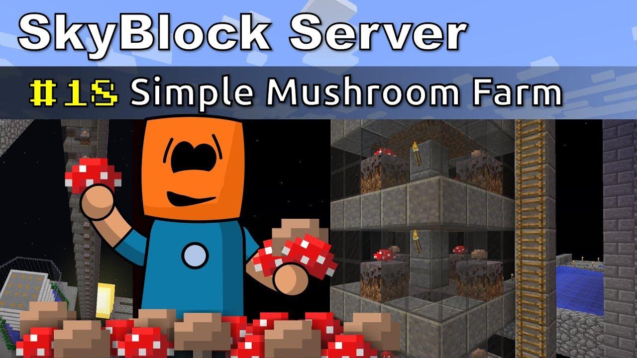 Minecraft - Simple Mushroom Farm - SkyBlock #18