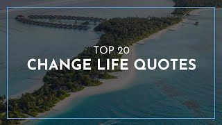 TOP 20 Change Life Quotes / Famous Quotes / Feminist Quotes / Quotes For The Day