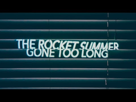 Gone Too Long Lyric Video