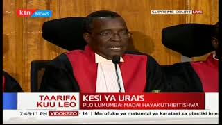 Chief Justice David Maraga addresses the Supreme Court on tomorrow's proceedings