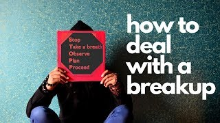How To Deal With A Breakup - Reframing Your Thoughts