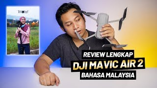 Review DJI Mavic Air 2 Fly More Combo   Review Lengkap Bahasa Malaysia