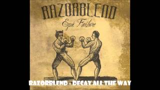 Razorblend - Decay All The Way