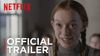 Download Youtube: Anne | Official Trailer [HD] | Netflix