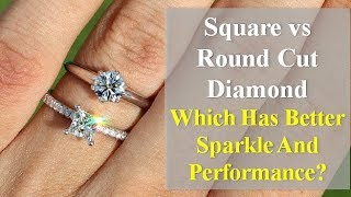 Square vs Round Diamond Ring - What Are the Differences?
