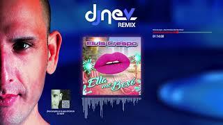 Elvis Crespo   Ella Me Beso (Dj Nev Rmx)