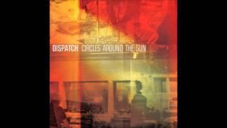 Circles Around The Sun - Dispatch (lyrics)