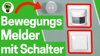 Bewegungsmelder mit Schalter für Dauerlicht ✅ ULTIMATIVE ANLEITUNG: Wie Überbrücken & Anschließen???