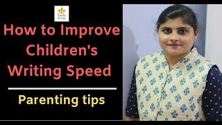 How to Improve Children's Writing Speed? - Parenting tips