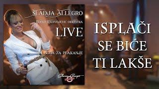 Sladja Allegro   Isplaci Se Bice Ti Lakse   (Official Live Video 2017)