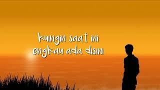Story Wa 30 Detik Hanya Rindu Andmesh Kamaleng