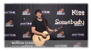Morgan Evans   Kiss Somebody (live)