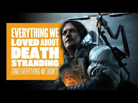 Everything We Loved About Death Stranding (And Everything We Didn't) – Death Stranding Gameplay