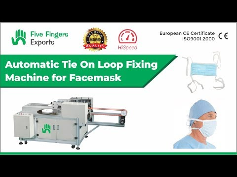 Mask Tie Loop Fixing Machine
