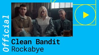 clean bandit ft Sean Paul Anne Marie: Rockabye