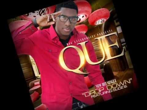 "QUE ""DROP DOWN"" featuring SLICE 9"