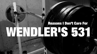 3 Reason I Don't Care for Jim Wendler's 531 Workout