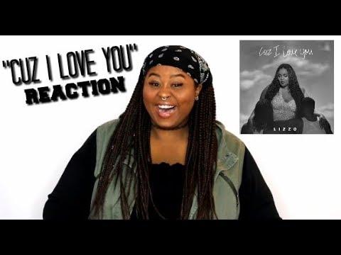 LIZZO - CUZ I LOVE YOU (Music Video Reaction)