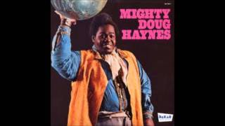 Love On A Two Way Street - Mighty Doug Haynes