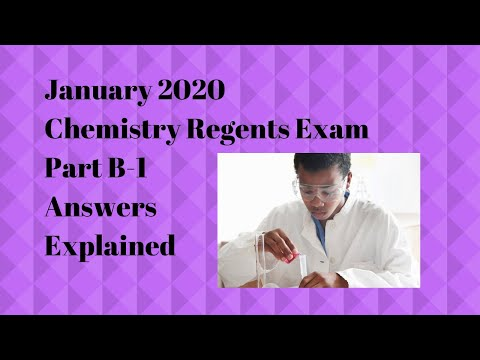 Chemistry Regents January 2020 Part B-1 Answers Explained ...