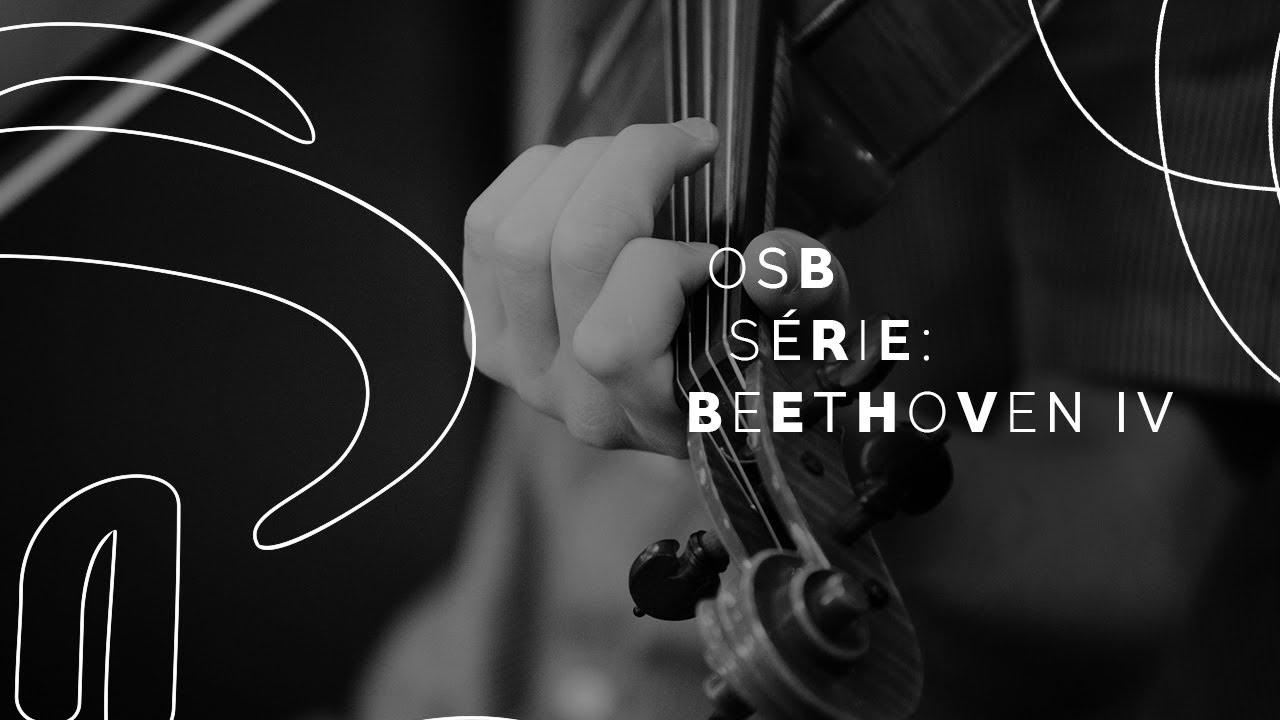 Beethoven 250 anos – Programa IV