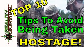Top 10 Urban Survival Tips - To Avoid Being Taken Hostage!