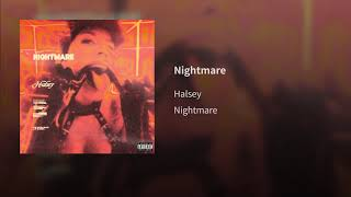 Halsey   Nightmare (Audio)