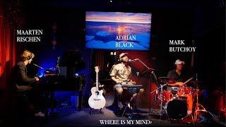 AK Headphones Concert feat. Maarten Rischen – Where Is My Mind?