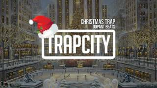 Dopant Beats - Christmas Trap