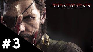 Metal Gear Solid V The Phantom Pain FR | Épisode 3 : La voie du héros - Gameplay Walkthrough