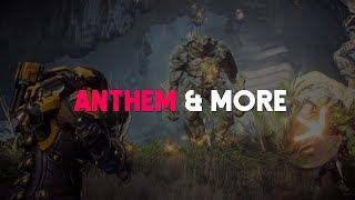 Anthem | More than Just Another Shooter?