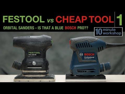 1 of 3: Festool vs Cheap tool - Orbital Sanders #089