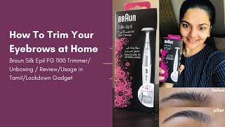 How to Trim Your Eyebrows at Home| Braun Silk Epil 3 in 1 Trimmer |Unboxing|Review|Lockdown Gadget