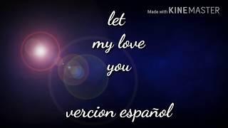 Let me love you  en español