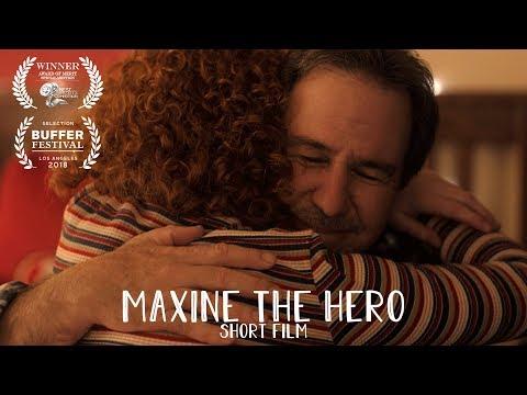 """MAXINE THE HERO"" - SHORT FILM"