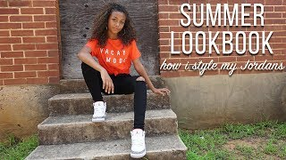 SUMMER LOOKBOOK  - How I Style My Jordans (ft. Arizona Jean Co) | LexiVee03