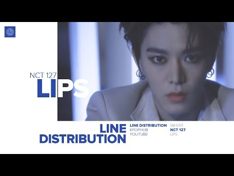 NCT 127 - LIPS (Line Distribution)