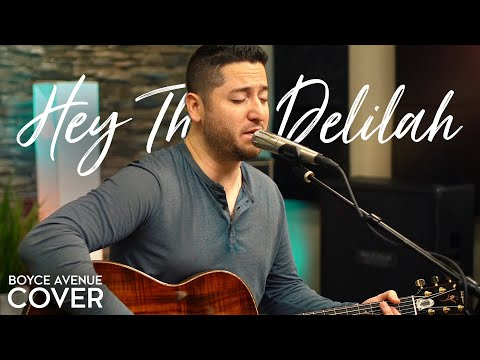 Hey There Delilah <br>Plain White T's Acoustic Cover<br><font color='#ED1C24'>BOYCE AVENUE</font>