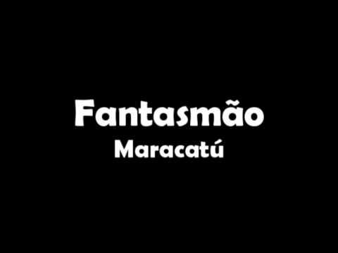 Maracatu - Fantasmão