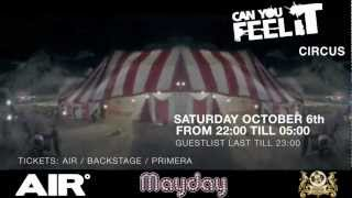 Can You Feel iT CIRCUS October 6th AIR Amsterdam with Diva Mayday