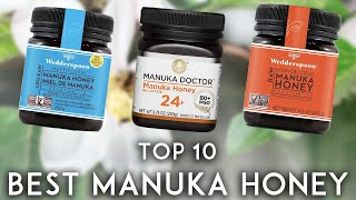 Top 10 Manuka Honey Brands 2019