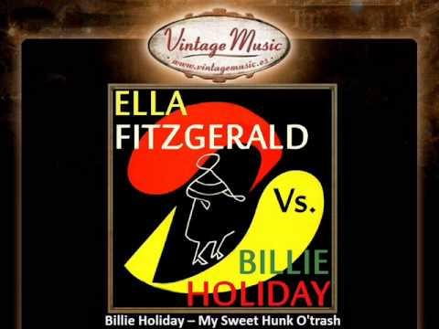 Billie Holiday -- My Sweet Hunk O'trash