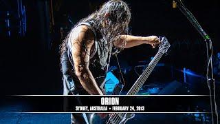 Metallica: Orion (MetOnTour   Sydney, Australia   2013)