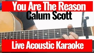 you are the reason calum scott lyrics karaoke acoustic - TH-Clip