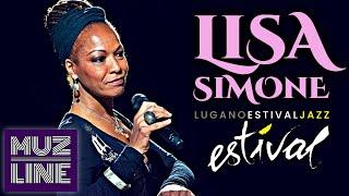 Lisa Simone - Estival Jazz Lugano 2016 || HD || Full Concert