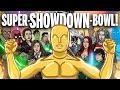 SUPER-SHOWDOWN-BOWL! - TOON SANDWICH