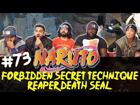Naruto - Episode 73 Forbidden Secret Technique: Reaper Death Seal! - Group Reaction