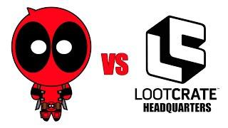 Deadpool vs Loot Crate Headquarters