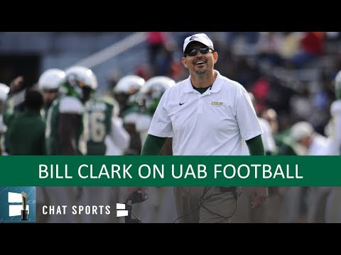 UAB Football: Bill Clark On Coach Of The Year Award, C-USA Title, 2019 Season And Group Of 5 Playoff
