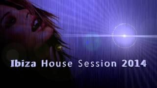 Ibiza House Session 2014 (Tech House